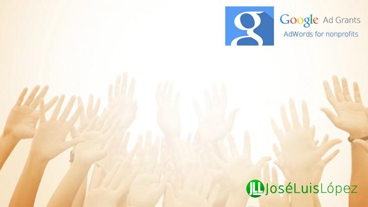 Google Ad Grants para organizaciones no lucrativas