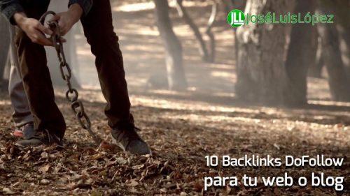 10 Backlinks DoFollow para tu Web o Blog