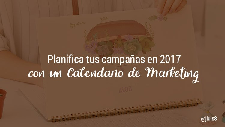 calendario marketing digital 2017