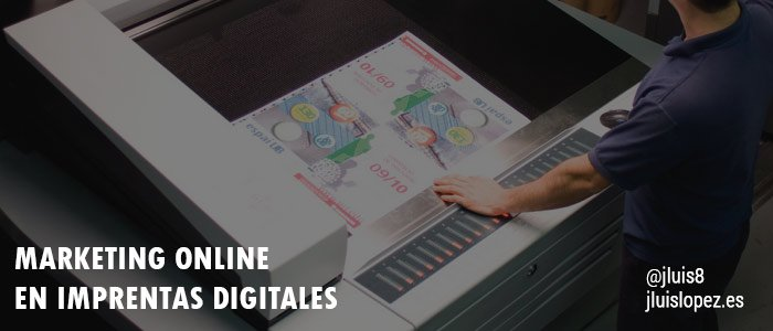 Marketing online en imprentas digitales