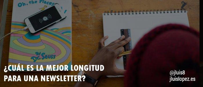 ¿Cuál es la mejor longitud para una Newsletter?