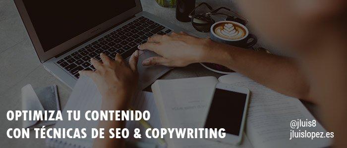 Optimiza tu contenido con técnicas de seo & copywriting
