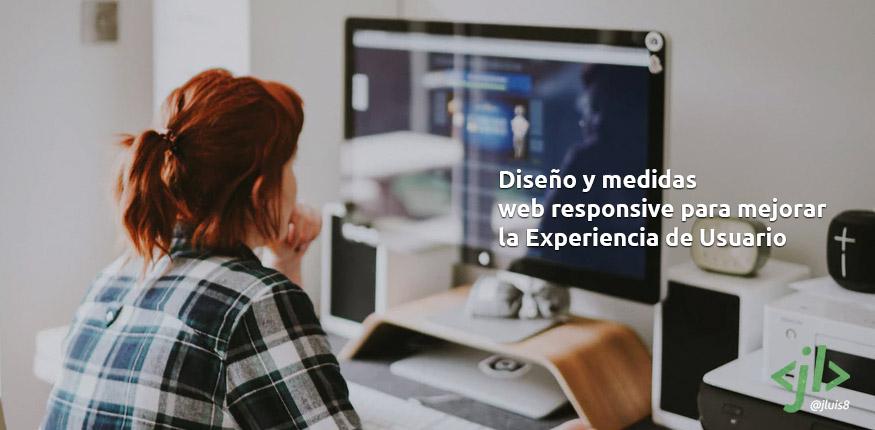 Diseño y medidas web responsive para mejorar la Experiencia de Usuario