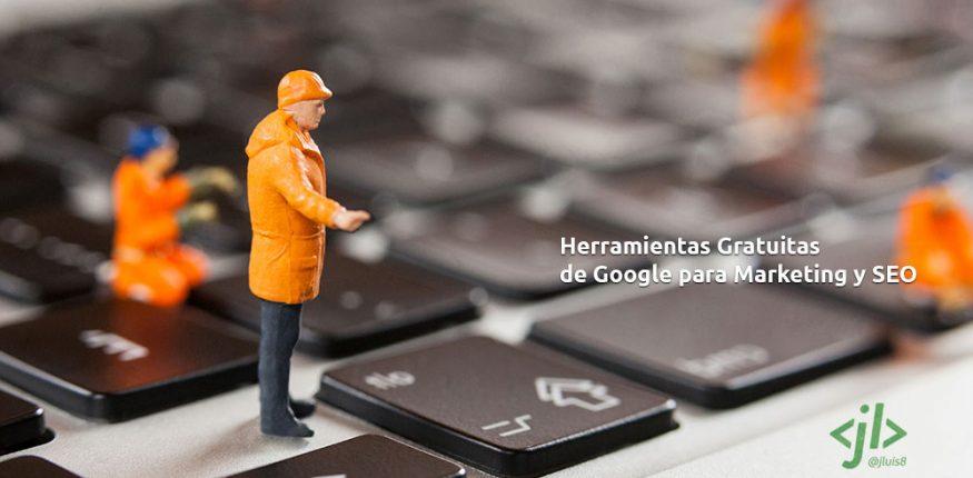 Herramientas Gratuitas de Google para Marketing y SEO